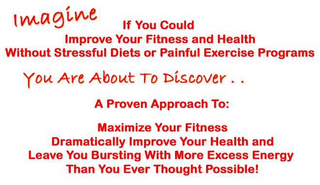 Improve Fitness and Health